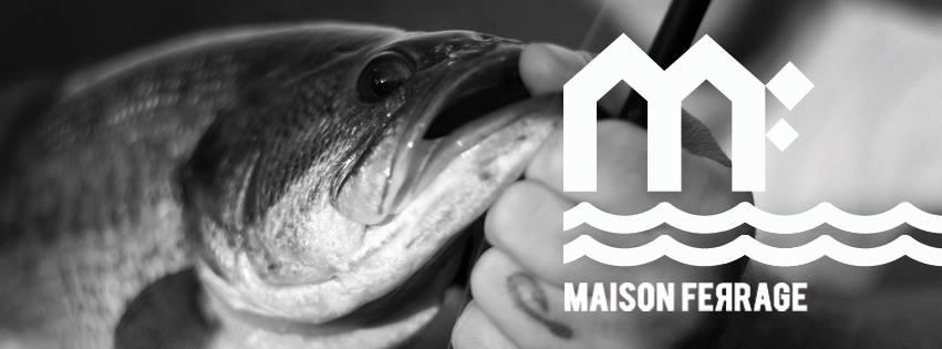 Marque de pêche : Maison Ferrage