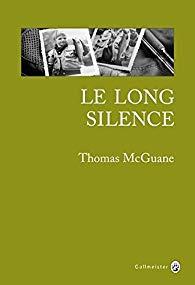 Le Long Silence par Thomas McGuane