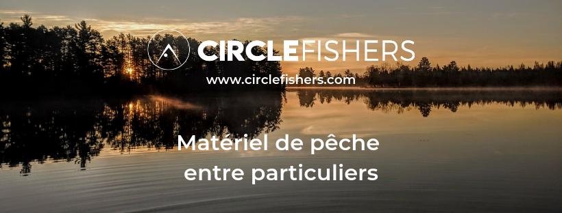 Circle Fishers - Matériel de pêche d'occasion entre particuliers